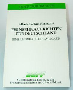 Professor Hermanni verfasste 1989 eine Publikation zum Thema Fernsehnachrichten für Deutschland – eine amerikanische Ausgabe? © Hermanni, A.-J. 2019 www.wissensbank.info