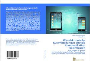 Die Professoren Hermanni Ornau verfassten 2018 eine Publikation zum Thema Wie elektronische Kurzmitteilungen digitale Kommunikation beeinflussen © Hermanni, A.-J. 2018 www.wissensbank.info
